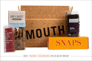 Mouth: Cookies Every Month