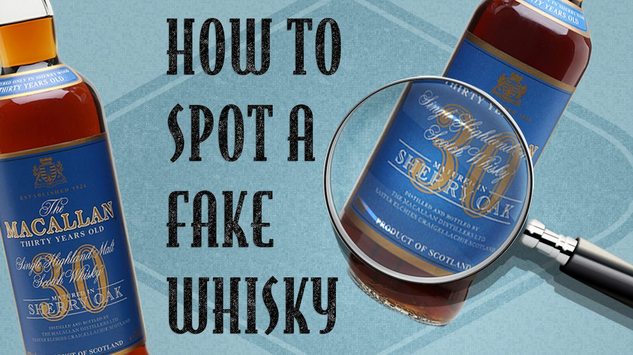 How to Spot a Fake Whisky - Whisky Advocate