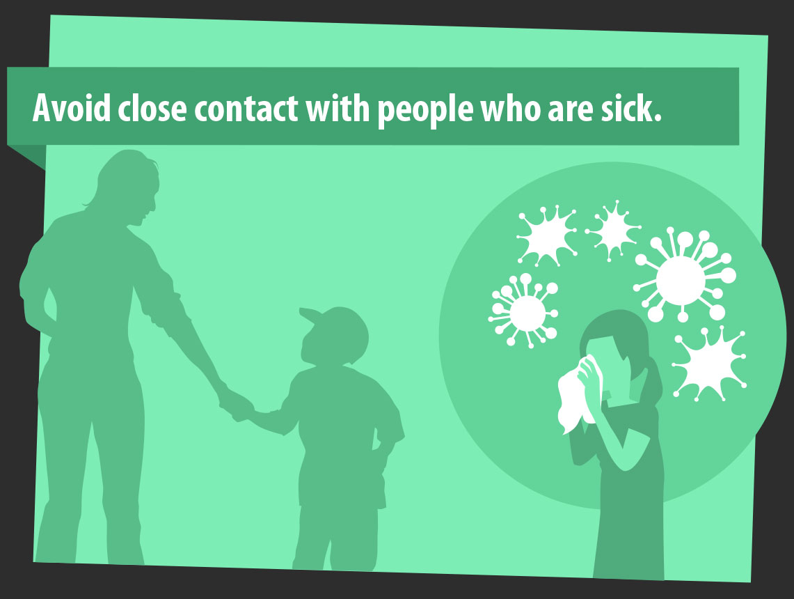 avoid close contact with people who are sick