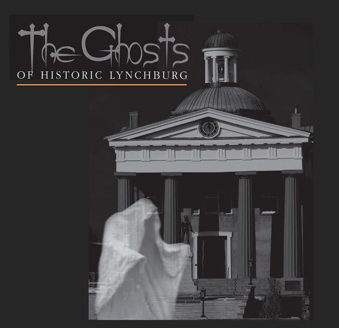 Ghosts of Lynchburg