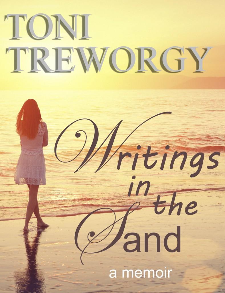"Toni Treworgy ""Writings in the Sand - A Memoir"""