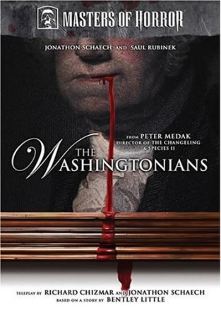 "Masters of Horror- ""The Washingtonians"""