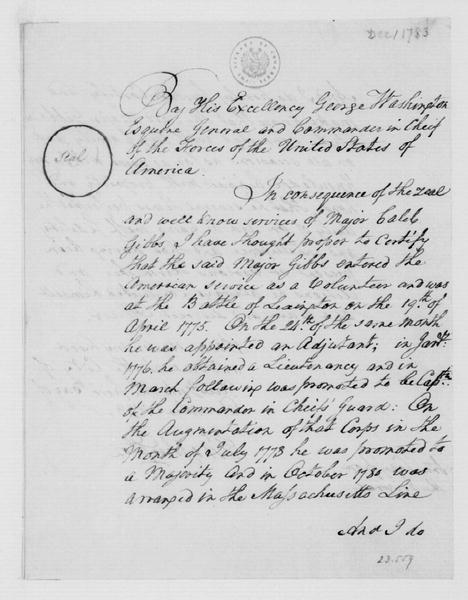 Letter from George Washington, commending the services of Caleb Gibbs during the war, December 1, 1783. Courtesy of the Library of Congress.