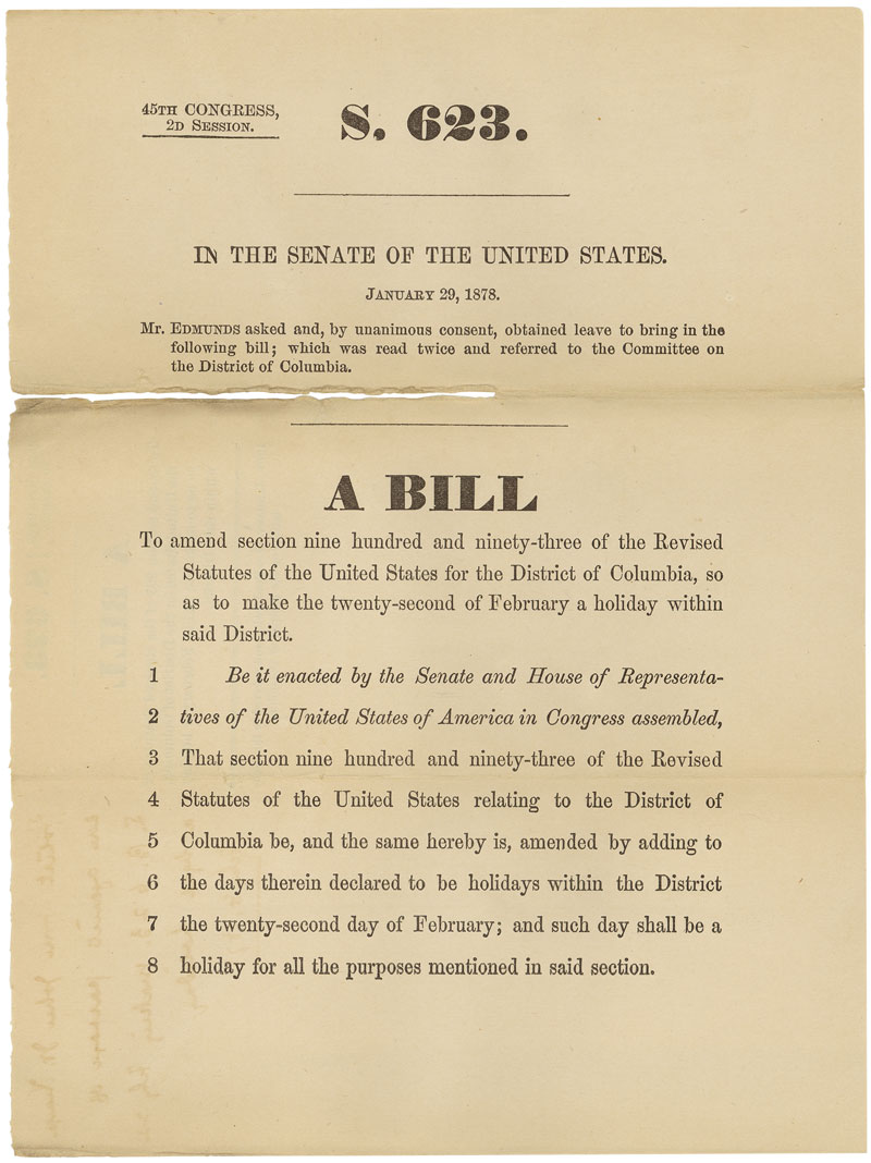 S. 623, A bill to make the 22nd day of February George Washington's Birthday, 1878. (Records of the U.S. Senate, National Archives)