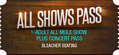 Mule Days Pass and Concert Ticket - Bleacher Seating