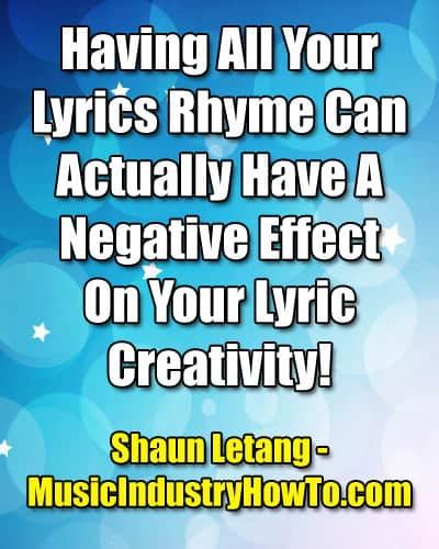 Do Lyrics Have To Rhyme? Common Myths Broken Down! - Music Industry