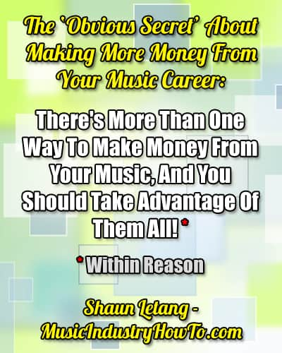 10 Income Sources You Should Be Pursuing As A Musician!