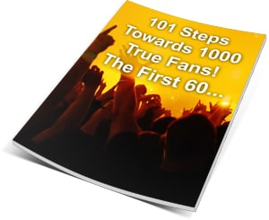 101 Steps Towards 1000 True Fans Music Free Ebook