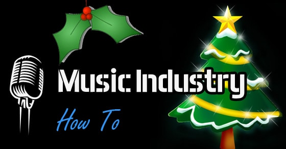 Merry Christmas 2014 From Music Industry How To