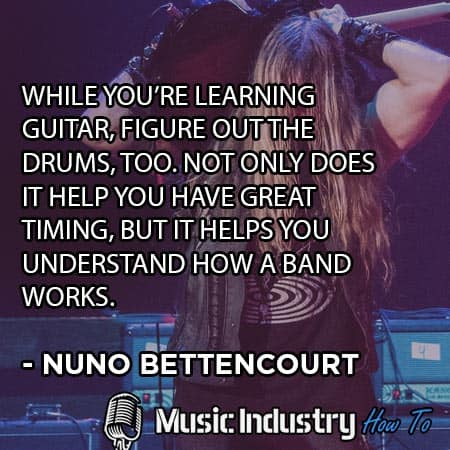 Active Modern Guitarist Quote 9 By Nuno Bettencourt