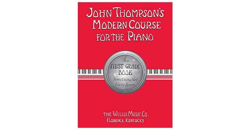 John Thompson's Modern Course For The Piano – First Grade
