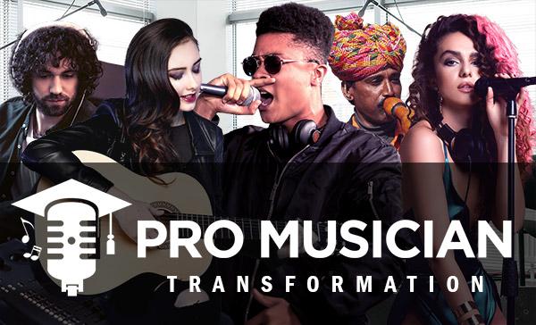 Pro Musician Transformation