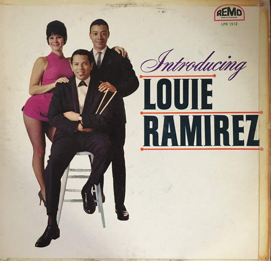 Louie Ramirez - Debut Lp - Introducing Louie Ramirez - Shelf Filler - LP