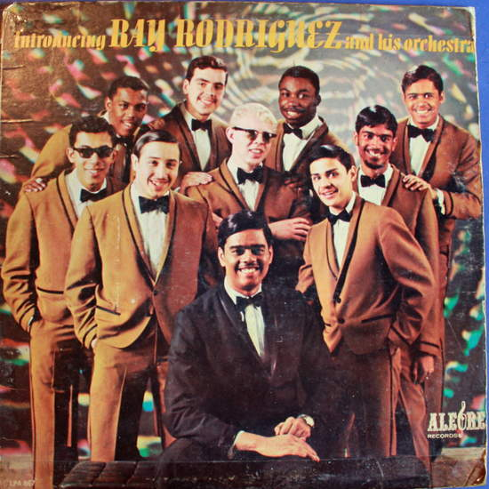 Ray Rodriguez & His Orchestra - Introducing Ray Rodriguez And His Orchestra - LP