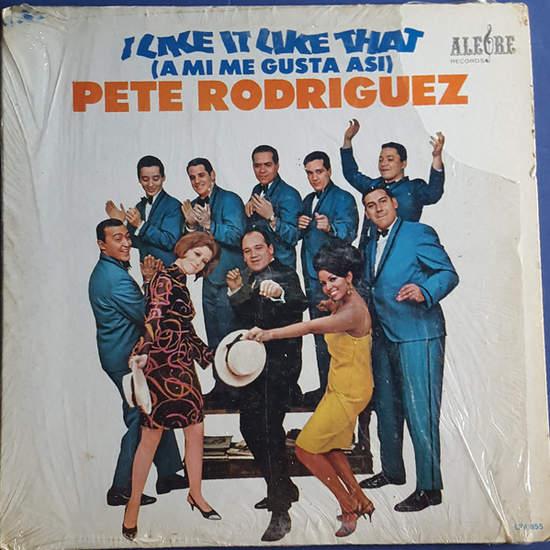Pete Rodriguez - Hi-fi - I Like It Like That (a Mi Me Gusta Asi) - LP