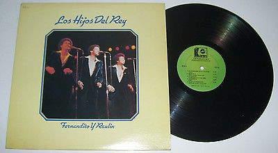 Los Hijos Del Rey - Fernandito Y Raulin - LP
