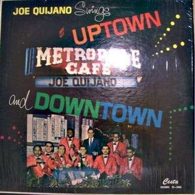 Joe Quijano - Swings Uptown & Downtown