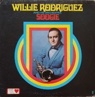 Willie Rodriguez & His Orchestra - Soogie - Repress - LP