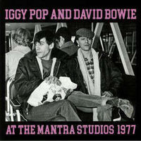 Iggy Pop & David Bowie - At The Mantra Studios 1977 - LP