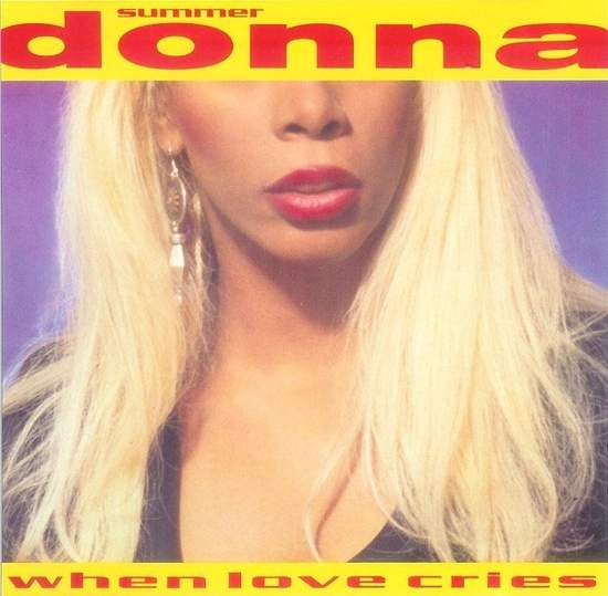 Donna Summer - When Love Cries - CD Single