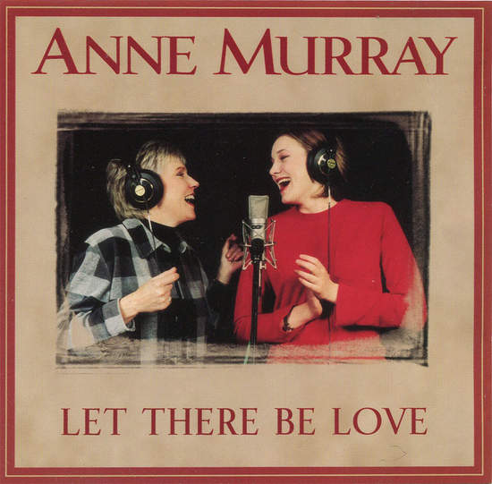 Anne Murray,duet With Dawn Langstroth - Let There Be Love - CD Single