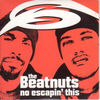 No Escapin This - Beatnuts