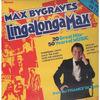 Max Bygraves - Lingalongamax