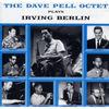 Dave Pell Octet - Plays Irving Berlin
