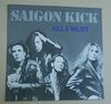 SAIGON KICK - ALL I WANT