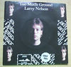LARRY NELSON - TOO MUCH GROUND