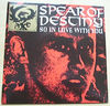 SPEAR OF DESTINY - So In Love With You Single