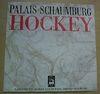 PALAIS SCHAUMBURG - HOCKEY
