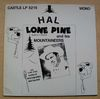 HAL LONE PINE - AND HIS MOUNTAINEERS