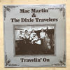 MAC MARTIN & THE DIXIE TRAVELERS - TRAVELIN' ON