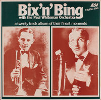 Bing Crosby,bix Beiderbecke,paul Whiteman - Bix 'n' Bing - LP
