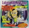 2 LIVE CREW/VARIOUS - LUKE'S HALL OF FAME - Luke's Hall of Fame w/2 LIVE CREW (6, LUKE (3), THE 2 LIVE CREW (2), LUKE, POISON CLAN (3))