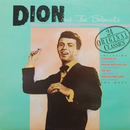 Dion & The Belmonts - Dion And The Belmonts 24 Original Classics - 2LP