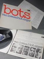 Bots - Van Kwaad Tot Erger - LP