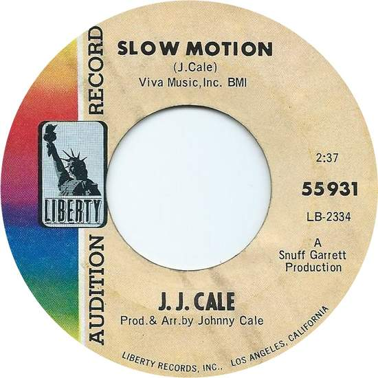 J. J. Cale - Slow Motion - 45