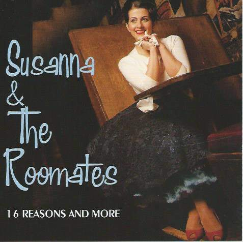 Susanna & The Roomates - 16 Reasons And More - CD