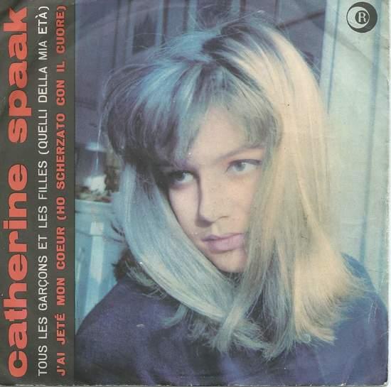 """Catherine Spaak - Tous Les Garcons Et Les Filles - 7"""" PS"""
