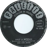 Jess & James - Half A Woman - 45