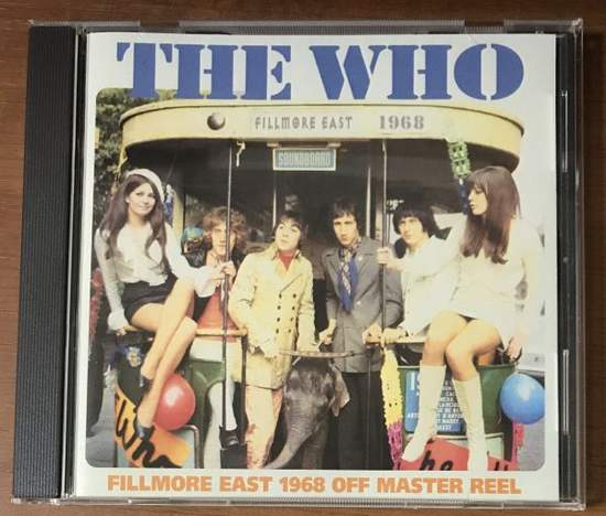 Who - Fillmore East 1968 Off Master Reel - CD