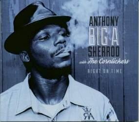 Anthony Big A Sherrod - Right On Time - CD