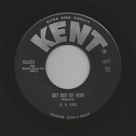 """B.b. King - Get Out Of Here / Bad Luck Soul - 7"""""""