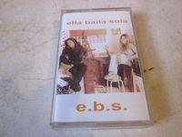 Ella Baila Sola - E.b.s. - Cassette