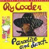 Cooder, Ry - Paradise And Lunch EP