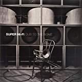 Super Hi-fi - Dub To The Bone - CD