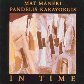 Mat Maneri / Pandelis Karayorgis - In Time - CD