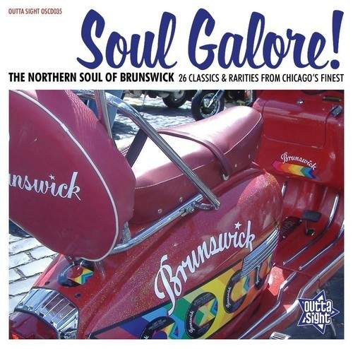 Soul Galore! The Northern Soul Of Brunswick Cd - Soul Galore! The Northern Soul Of Brunswick Cd
